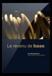 Le revenu de base, une impulsion culturelle, Grundeinkommen, ine kulturimpuls, daniel Hänni, Enno Schmidt, documentaire