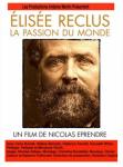 Élisée Reclus, la passion du monde,voyage,Élisée reclus,anarchisme,la commune de paris,répression,exil,france,documentaire,nicolas eprendre