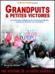 Grandpuits et petites victoires,syndicalisme,cgt,cfdt,grève,raffineurs,solidarité,france,documentaire,olivier azam