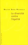 Walter Ben Michaels, la diversité contre l'égalité