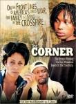The corner,précarité et pauvreté,débrouille,trafic de drogue,toxicomanie,baltimore,états-unis,charles s. dutton,2000