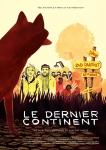 Le dernier continent,zad (zone à défendre),notre-dame-des-landes,squat,autogestion,néoruralisme,france,documentaire,vincent lapize,2015
