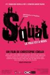 Squat, la ville est à nous, activisme,barcelone,espagne,documentaire,christophe coello