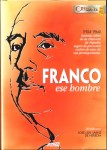 Franco ese hombre, Francisco Franco, documental, José Luis Sáenz de Heredia