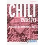 Chili 1970-1973, Mille jours qui ébranlèrent le monde, Franck Gaudichaud,PUR, 2013
