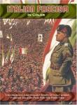 italian fascism in color, le fascisme italien en couleurs, benito mussolini, italie