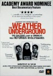 The Weather Underground,anti-impérialisme, guerre du Vietnam,antiracisme, Black Panther, lutte armée, USA,documentaire, Sam Green, Bill Siegel