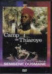 Camp de Thiaroye,deuxième guerre mondiale,colonialisme,racisme,répression,massacre de thiaroye,sénégal,ousmane sembène,1988