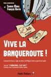 François Ruffin, Vive la banqueroute !, Olivier Aram, documentaire, France, crise