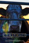 Cowspiracy: le secret du développement durable (Cowspiracy: the sustainability secret),élevage intensif,pollution,réchauffement climatique,documentaire,kip andersen,keegan kuhn,2014