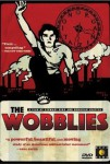 iww, industrial workers of the world,the wobblies,syndicalisme,usa,répression,documentaire,stewart bird,deborah shaffer