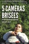 5 caméras brisées,palestine,enracinement,résistance,israël,sionisme,répression,documentaire,emad burnat, guy davidi, 2011