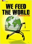 We  feed the world, le marché de la faim, erwin wagenhofer