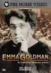 Emma Goldman, une femme extrêmement dangereuse (Emma Goldman, an exceedingly dangerous woman),emma goldman,alexandre berkman,engagement,anarchisme,industrial workers of the world (iww),féminisme,états-unis,internationalisme,première guerre mondiale,révolution russe,russie,répression,documentaire,mel bucklin,2004