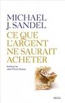 Michael Sandel, ce que l'argent ne saurait acheter, critique de l'économisme, conférences et entretiens, France, 2014