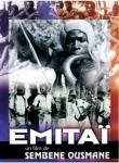 Emitaï,deuxième guerre mondiale,colonialisme,enracinement,répression,massacre,sénégal,ousmane sembène,1971