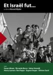 Et Israël fut ...,sionisme,palestine,immigration,occupation,première guerre mondiale,deuxième guerre mondiale,holocauste,israël,première guerre israélo-arabe,documentaire,romed wyder,2018