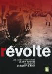 Révolte,zine el-abidine ben ali,révolution tunisienne,printemps arabe,ennahdha,islamisme,mai 68,paris,charles de gaulle,parti communiste français (pcf),confédération générale du travail (cgt),grève générale,occupation d'usine,accords de grenelle,élections,gdansk,grève,solidarnosc,lech walesa,syndicalisme,chute du mur,pékin,massacre de la place tian'anmen,shah,ayatollah khomeini,révolution islamique,tunisie,france,pologne,chine,iran,répression,massacre,documentaire,cédric tourbe,2014