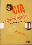 cia guerres secrètes,guerre froide,états-unis,documentaire,william karel